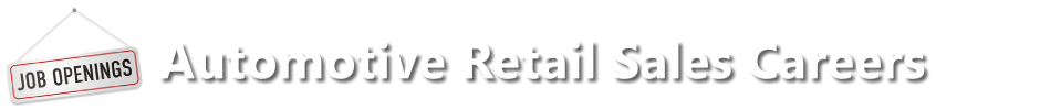 Automotive Retail Sales Careers